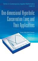 One-dimensional hyperbolic conservation laws and their applications /