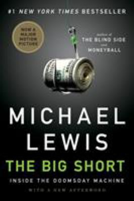 Cover image for The big short : inside the doomsday machine