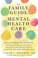 Cover image for The family guide to mental health care