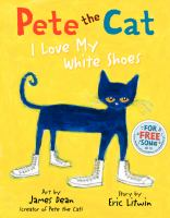 Cover art for Pete the Cat: I Love My White Shoes