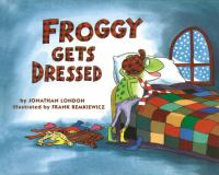 Cover art for Froggy Gets Dressed