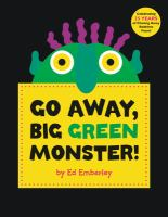 Cover art for Go Away, Big Green Monster!