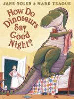 Cover art for How Do Dinosaurs Say Good Night?