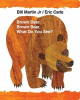 Cover art for Brown Bear, Brown Bear, What Do You See?