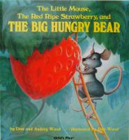 Cover art for The Little Mouse, the Red Ripe Strawberry, and the Big Hungry Bear