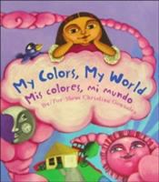 Cover art for My Colors, My World / Mis Colores, Mi Mundo