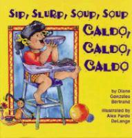 Cover art for Caldo, caldo, caldo / Sip, Slurp, Soup, Soup