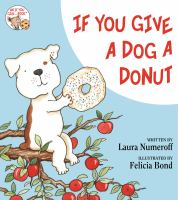 If You Give : if you give a dog a donut