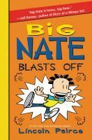 Big Nate. 08 : Big Nate blasts off