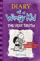 Diary of a wimpy kid. 05 : The ugly truth