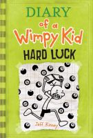 Diary of a wimpy kid. 08 : Hard luck