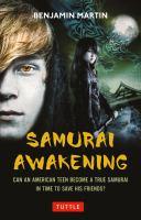 Samurai Awakening by Ben Martin