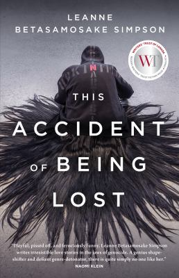 This accident of being lost : songs and stories
